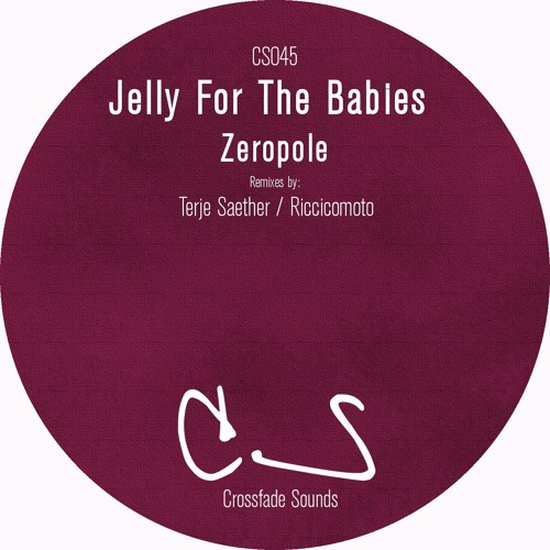 Download Jelly For The Babies - Zeropole (Original Mix)