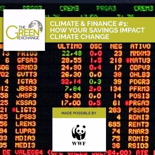 Climate & Finance #1: How Your Savings Impact Climate Change (Briefing)