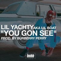 Lil Yachty - You Gon See
