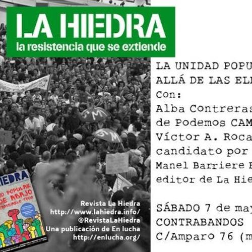 Debate Unidad Popular Más Allá De Las Elecciones - Jacinto Morano(Podemos ) Victor Rocafort ( UP)