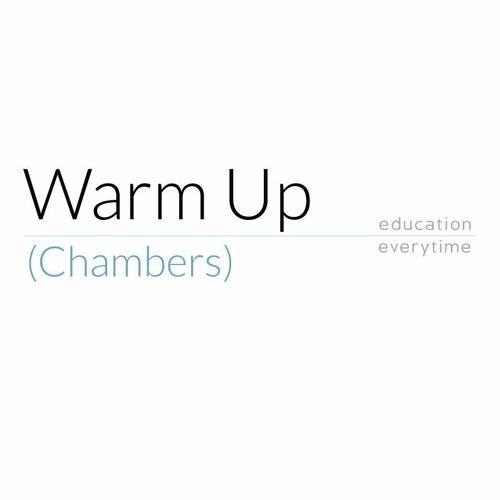 Warm Up (Chambers)