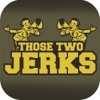 Those Two Jerks: Volume 8, Episode 5: The NFL Draft, Civil War and Han Solo