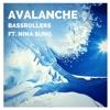 Bassrollers - Avalanche (Ft. Nina Sung)