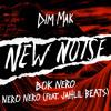 Bok Nero - NERO NERO (feat. Jahlil Beats)