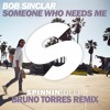 Bob Sinclar - Someone Who Needs Me (Bruno Torres Extended Remix)