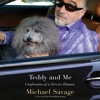 TEDDY AND ME by Michael Savage, Read by Holden Still- Audiobook Excerpt
