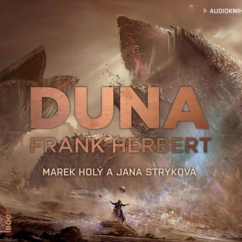 Frank Herbert - DUNA / čte Marek Holý, Jana Stryková /audiokniha - OneHotBook - demo