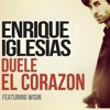 Enrique Iglesias Feat Wisin Duele El Corazon Dj Roma Remix Mp3