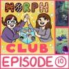 Morphclub - Episode 10: Book #9: The Secret