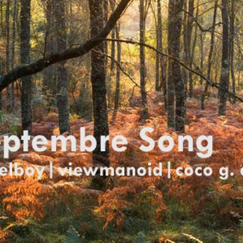 September Song by bagelboy | viewmanoid | Coco G. Diez