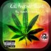 Roll Another Blunt - SDotFreaky (Free Download)
