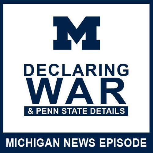 Declaring War & Penn State Details: Episode 44