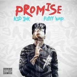 Kid Ink - Promise ft Fetty Wap (McGrego House Edit