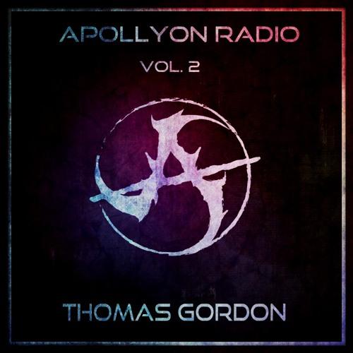 Apollyon Radio: Vol. 2 - Thomas Gordon [Guest Mix]