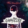 Three Days Grace - Tell Me Why (Nightcore)