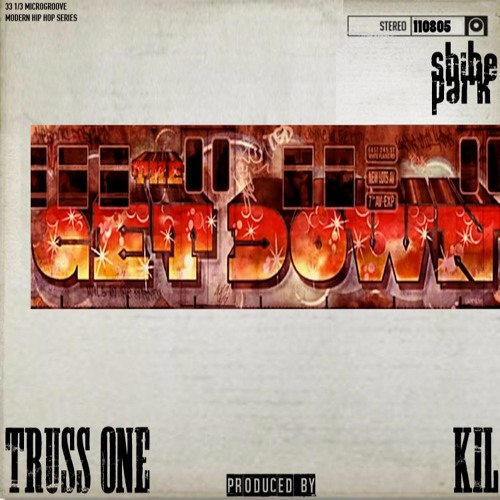 The Get Down Beat Tape Vol. 1 Produced by Kil & Truss One