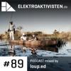 Loup.ed | Okavango Delta | elektroaktivisten.de Podcast #89