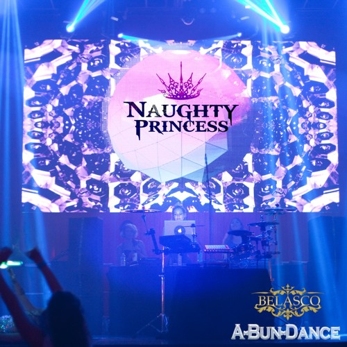 [Naughty Princess] Abundance at the Belasco! 05.07.2016  (Free DL)