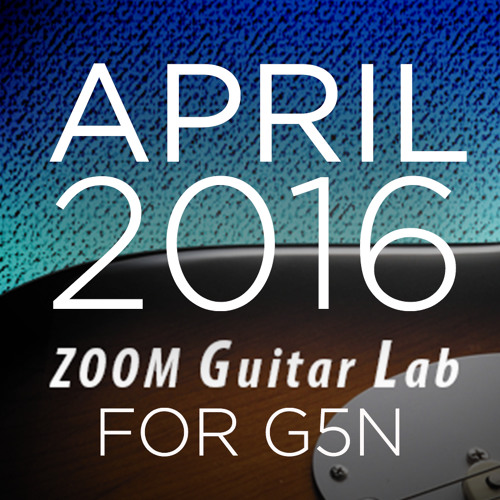 Zoom G5n Patches: April 2016 Release