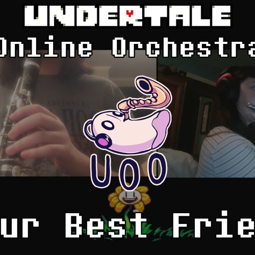 Your Best Friend - Undertale Online Orchestra [ Chamber