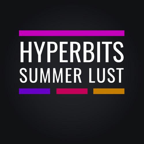 Hyperbits - Summer Lust (Original Mix) [Ride Recordings]