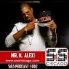 S&S Podcast 002 - Mr. K. Alexi