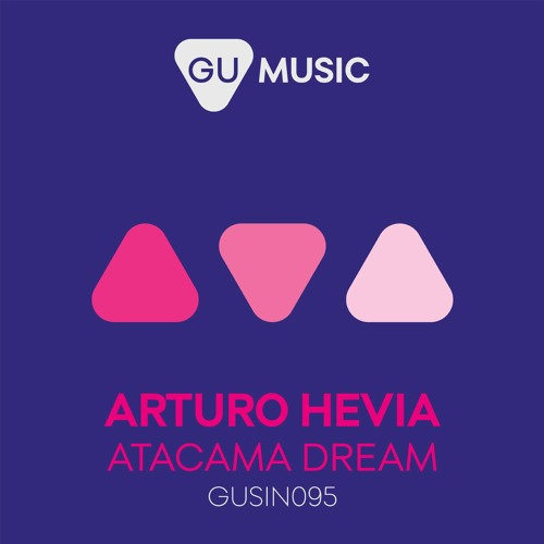 Arturo Hevia - Atacama Dream (Clip)