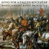 Song For A Fallen Rockstar (Wheelwright & Phil McWalter)