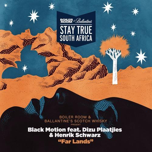 "Boiler Room & Ballantine's Present: Black Motion feat. Henrik Schwarz & Dizu Plaatjies ""Far Lands"""