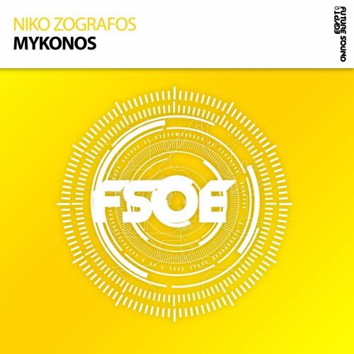 Niko Zografos - Mykonos *OUT NOW!*