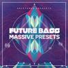 Download Future Bass Massive Presets Mp3