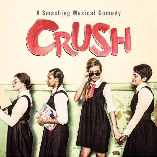 Crush: The Musical - extracts