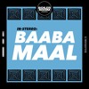 In Stereo: Baaba Maal