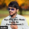 Faraz Shahzad - Kya Hua Tera Wada (Audio) Full Song 2015.