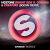 Vicetone - Bright Side feat. Cosmos & Creature (Boehm Remix)