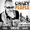 Sensato - Crazy People (feat. Pitbull & Sak Noel)