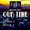 Our Time (Max Van Soest, Catalyst Bars, Shepherd Jaf)