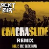 Cha Cha Slide (RCKT PWR Trap Remix)