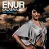 Enur Featuring Natasja - Calabria 2007 (Instrumental Mix)