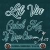Dj Lil Vin - Catch Me If You Can #LDF