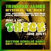 Trinidad James Ft. Mystikal & Lil Dicky - Just A Lil Thick (Rhythm Scholar Funk In The Trunk Remix)