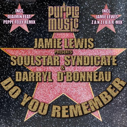 Jamie Lewis Pres.Soulstar Syndicate & Darryl D'Bonneau