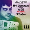 Analog Trip @ EDM Underground Sessions Vol013 Protonradio 10-5-2016 |Free Download