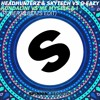 Headhunterz vs G-Eazy - Kundalini vs Me Myself & I (Roberts Beats Edit) *FREE DOWNLOAD*