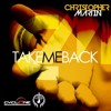 CHRISTOPHER MARTIN - TAKE ME BACK - CYCLONE MUSIC GROUP