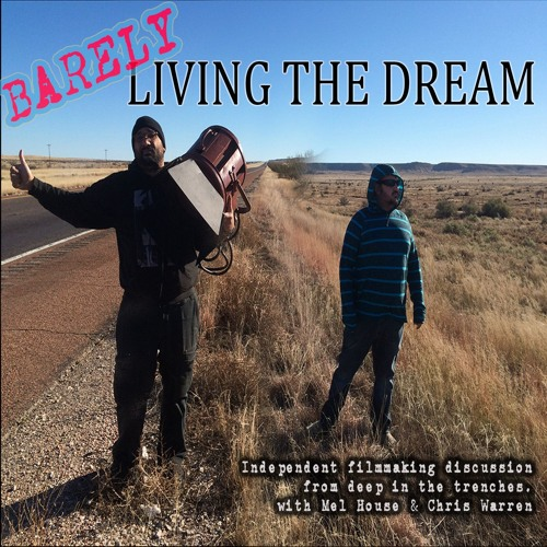 Ep. 14 - Barely Living The Dream Child