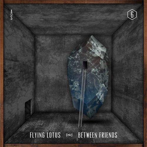 Between friends (mrgizmoe instrumental remix) - Flying lotus/Cpt. Murphy