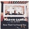 Now That I Ve Found You (EDWIN Y FLAMING REMIX)- MARTIN GARRIX