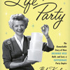 Life of the Party by Bob Kealing, read by Kimberly Farr