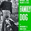 Family Dog: Revolutionary Rapid Training Method... Dog Health   Care  download pdf